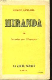 Miranda Ou L'Evasion Par L'Espagne - Couverture - Format classique