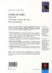 Cours de vidéo ; matériels, tournage et prises de vues, post-production - 4ème de couverture - Format classique