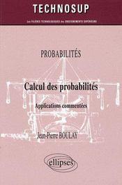 Calcul des probabilités ; applications commentées - Intérieur - Format classique