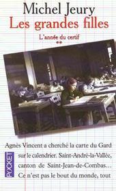 Les Grandes Filles : L'Annee Du Certif - Intérieur - Format classique