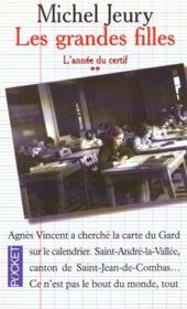Les Grandes Filles : L'Annee Du Certif - Couverture - Format classique