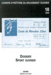 Cahiers D'Histoire Du Mouvement Ouvrier, N 18/2002, Sport Ouvrier - Couverture - Format classique