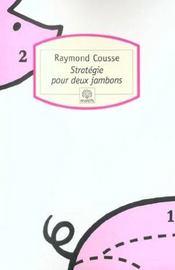 Stratégie pour deux jambons - Intérieur - Format classique