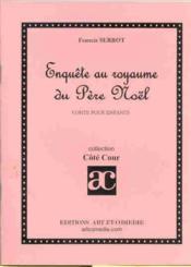 Enquete au royaume du pere noel ; conte pour enfants - Couverture - Format classique