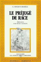 Prejuge Des Races (Le) : Aux Antilles Francaises - Couverture - Format classique