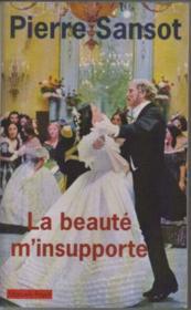 La Beaute M'Insupporte - Couverture - Format classique
