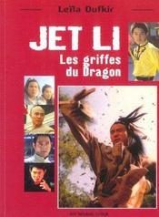 Jet Li ; Les Griffes Du Dragon - Intérieur - Format classique