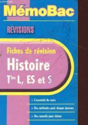 Memo Bac ; Revisions ; Histoire ; Terminale L Es S - Couverture - Format classique