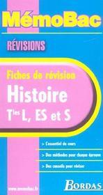 Memo Bac ; Revisions ; Histoire ; Terminale L Es S - Intérieur - Format classique