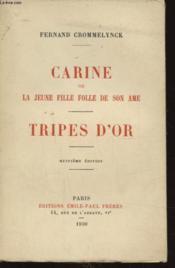 Carine Ou La Jeune Fille Folle De Son Ame - Couverture - Format classique