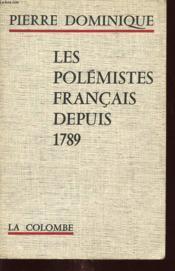 Les Polemistes Francais Depuis 1789 - Couverture - Format classique