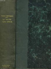 La Vallee Sans Amour. - Couverture - Format classique