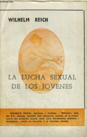 La Lucha Sexual De Los Jovenes - Couverture - Format classique