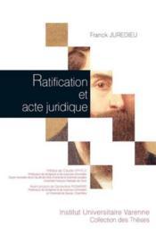 Ratification et acte juridique - Couverture - Format classique