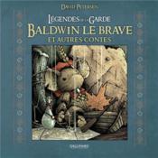 Légendes de la garde ; Baldwin le Brave et autres contes - Couverture - Format classique