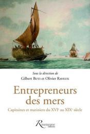 Entrepreneurs des mers ; capitaines et mariniers du XVIe au XIXe siècle - Couverture - Format classique