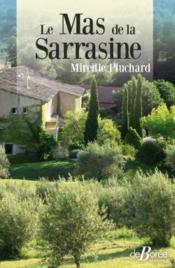Le mas de la Sarrasine - Couverture - Format classique