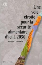 Une voie Etroite pour la securite alimentaire d'ici A 2050 - Couverture - Format classique