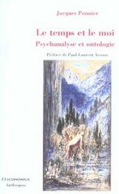 Le temps et le moi, psychanalyse et ontologie - Intérieur - Format classique
