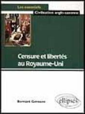 Censure Et Libertes Au Royaume-Uni - Intérieur - Format classique