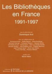 Les bibliothèques en France 1991-1997 - Couverture - Format classique