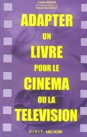 Adapter Un Livre Pour Le Cinema Ou La Television - Intérieur - Format classique