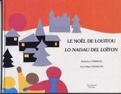 Le noel de loitou ; lo nadal del loiton - Intérieur - Format classique