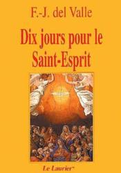 Dix jours pour le Saint-Esprit (5e édition) - Couverture - Format classique