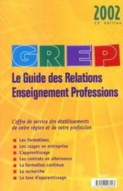 Guide Des Relations Enseignement-Professions 2002 ; 22e Edition - Intérieur - Format classique