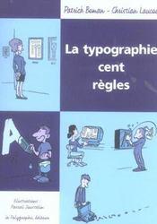 La typographie cent règles - Intérieur - Format classique