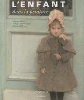 L'enfant dans la peinture - Couverture - Format classique