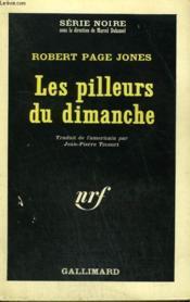 Les Pilleurs Du Dimanche. Collection : Serie Noire N° 908 - Couverture - Format classique