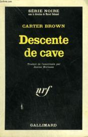 Descente De Cave. Collection : Serie Noire N° 1023 - Couverture - Format classique