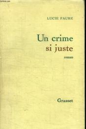 Un Crime Si Juste. - Couverture - Format classique