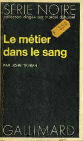 Collection : Serie Noire N° 1509 Le Metier Dans Le Sang - Couverture - Format classique