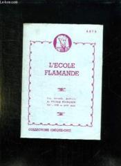 L Ecole Flamande. Les Grands Maitres De L Ecole Flamande . - Couverture - Format classique