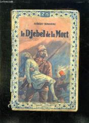 Le Djebel De La Mort. - Couverture - Format classique