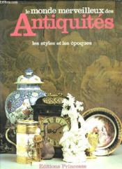 Le Monde Merveilleux Des Antiquites. - Couverture - Format classique