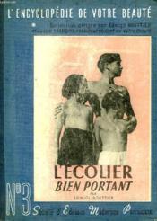 L'Encyclopedie De Votre Beaute, Iii, L'Ecolier Bien Portant - Couverture - Format classique