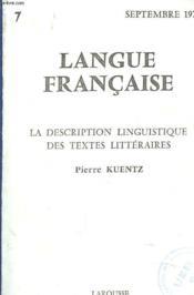Langue Francaise N°7. La Description Linguistique Des Textes Litteraires - Couverture - Format classique