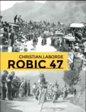 Robic 47 - Couverture - Format classique