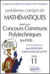 Concours Communs Polytechniques T.11 - Couverture - Format classique