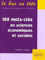 100 Mots-Cles En Sciences Economiques Et Sociales - Intérieur - Format classique
