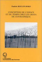 Conception de l'espace et du temps chez les Gbaya de Centrafrique - Intérieur - Format classique