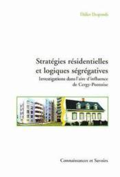 Strategies Residentielles Et Logiques Segregatives - Couverture - Format classique