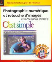 Photographie Numerique Et Retouche D'Images Avec Photoshop Elements C'Est Simple ; Edition Gold - Intérieur - Format classique