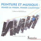 Peinture et musique. penser la vision, penser l'audition - Intérieur - Format classique