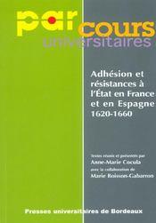 Adhesion et resistances a l'etat en france et en espagne, 1620-1660 - Intérieur - Format classique
