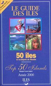 Guide Des Iles Et Archipels Du Monde ; Edition 2000 - Intérieur - Format classique