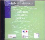Annuaire statistique 2008 - transports collectifs urbains, evolution 2002-2007 (version cd-rom) (col - Couverture - Format classique